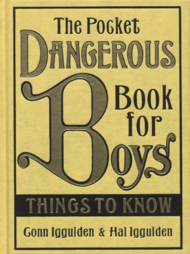 9780007254019: The Pocket Dangerous Book For Boys. Things To Know