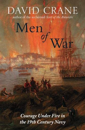 9780007254057: Men of War: The Changing Face of Heroism in the 19th Century Navy
