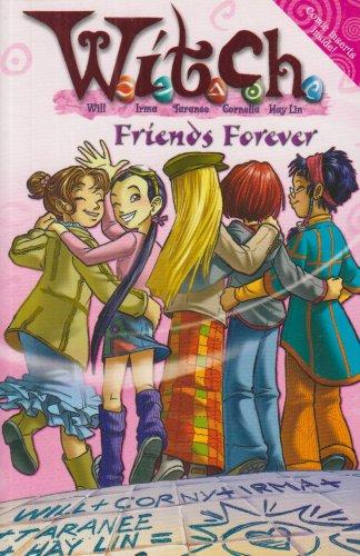 9780007254248: W.i.t.c.h. Novels (26) - Friends Forever