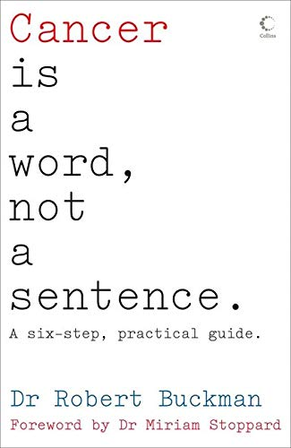 9780007254682: Cancer is a Word, Not a Sentence