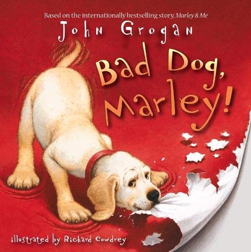 9780007254781: Bad Dog, Marley!
