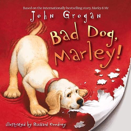 9780007254781: Bad Dog, Marley!