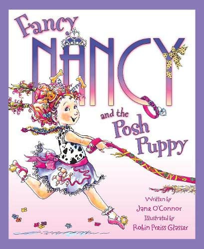 9780007254835: Fancy Nancy and the Posh Puppy (Fancy Nancy)