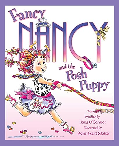 9780007254835: Fancy Nancy and the Posh Puppy