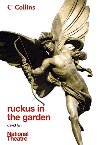 9780007254880: Ruckus in the Garden (Collins National Theatre Plays)