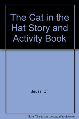 The Cat in the Hat Story and Activity Book: Seuss, Dr.
