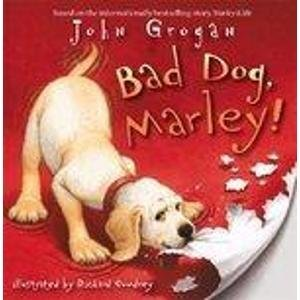 9780007255092: Bad Dog, Marley!