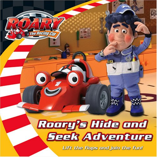 9780007255252: Roary's Hide and Seek Adventure: Lift the Flaps and Join the Fun!. (Roary the Racing Car)