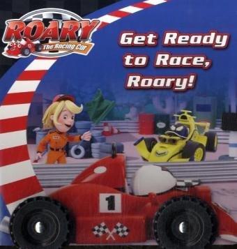 9780007255283: Roary the Racing Car - Get Ready to Race, Roary!: Wheeled Board Book