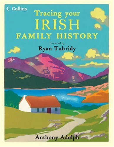 9780007255320: Collins Tracing Your Irish Family History
