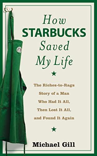 9780007255450: How Starbucks Saved My Life