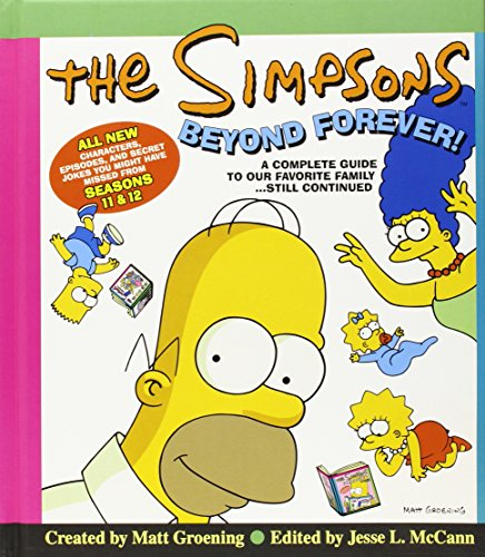9780007255467: The Simpsons Beyond Forever!: A Complete Guide to Our Favorite Family ... Still Continued (Simpsons Complete Guide)