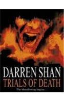 9780007255801: Trials of Death (The Saga of Darren Shan, Book 5)