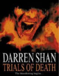 9780007255801: Trials of Death (The Saga of Darren Shan, #5)