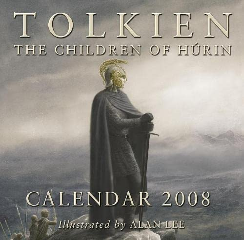 9780007256020: Tolkien Calendar 2008: The Children of Húrin: The Children of Hurin