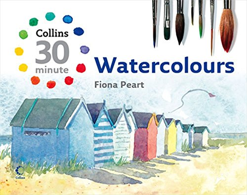 9780007256495: Watercolours (Collins 30-Minute Painting)