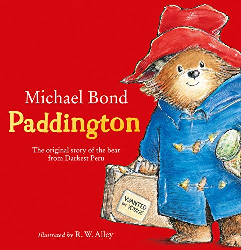 9780007256556: Paddington: The Original Story of the Bear from Peru