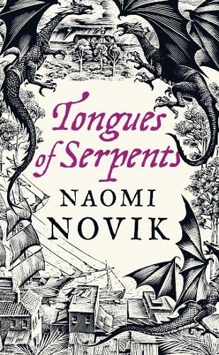 9780007256778: Tongues of Serpents (The Temeraire Series)