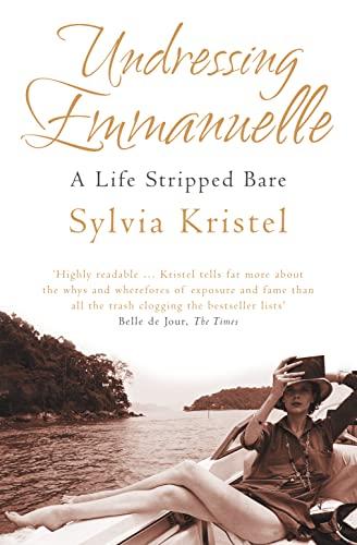 9780007256969: Undressing Emmanuelle: A memoir