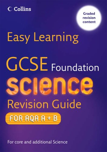 9780007256990: GCSE Science Revision Guide for AQA A+B: Foundation (Easy Learning)