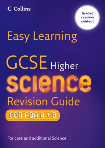 9780007257010: Easy Learning - GCSE Science Revision Guide for AQA A+B: Higher