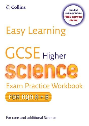 9780007257027: Easy Learning - GCSE Science Exam Practice Workbook for AQA A+B: Higher