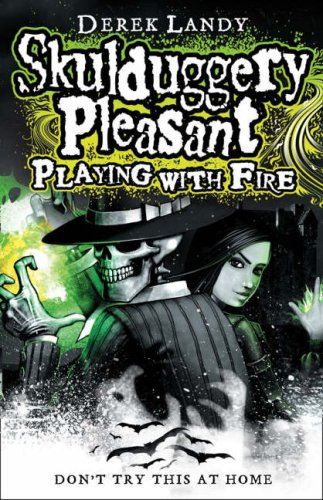 9780007257034: Playing With Fire (Skulduggery Pleasant - book 2)