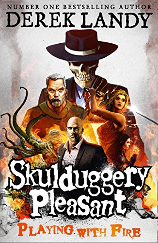 9780007257058: Playing with Fire (Skulduggery Pleasant)