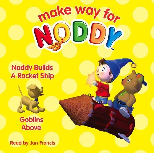9780007257119: Noddy Builds a Rocket Ship / Goblins Above (Make Way for Noddy)