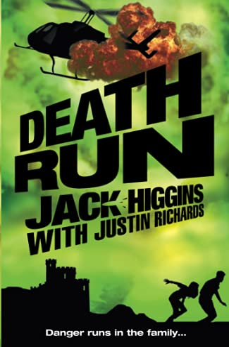 9780007257324: Death Run. Jack Higgins with Justin Richards