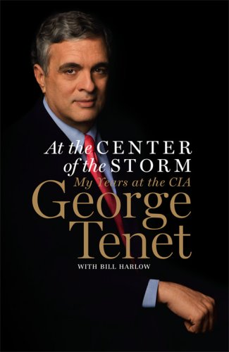 9780007257416: At the Center of the Storm: My Years at the CIA