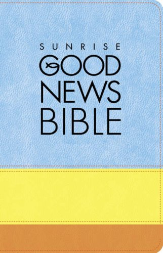 9780007257645: Sunrise Good News Bible (Sunrise)