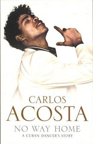 9780007257836: No Way Home: A Cuban Dancer's Story