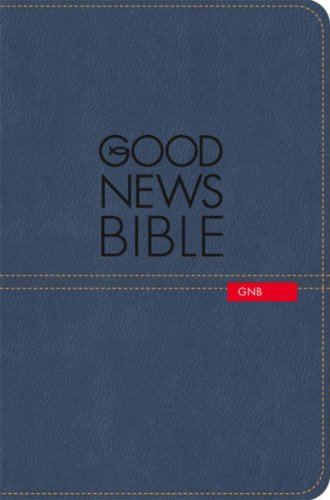 9780007257973: Good News Bible: (GNB)