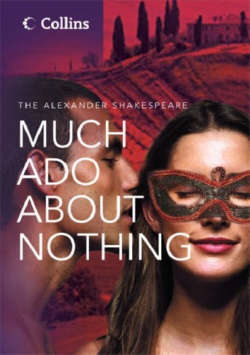 9780007258062: Much Ado About Nothing (The Alexander Shakespeare)