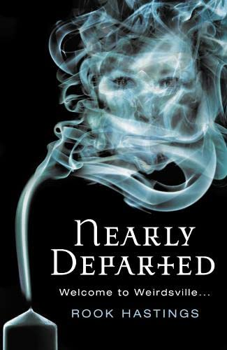 9780007258109: Nearly Departed (Weirdsville)