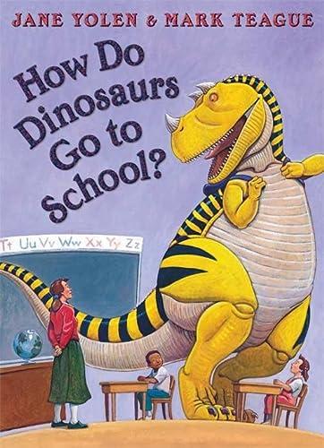 9780007258178: How Do Dinosaurs Go To School?