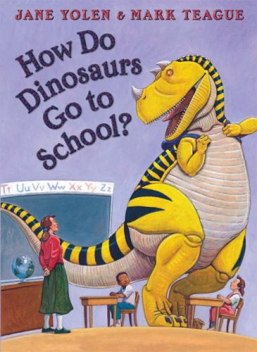 9780007258185: How Do Dinosaurs Go To School?