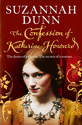 9780007258307: The Confession of Katherine Howard