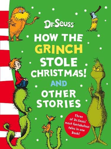 9780007258611: How the Grinch Stole Christmas! and Other Stories. Illustrated by Dr Seuss
