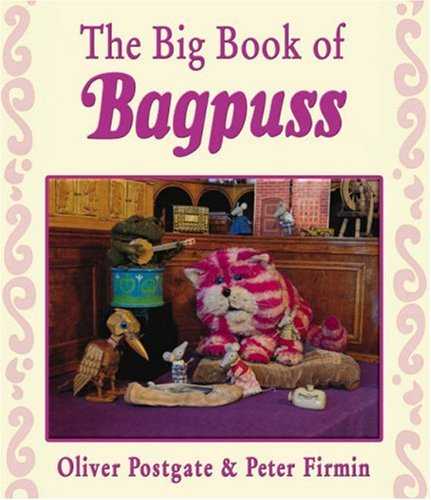 9780007258642: The Big Book of Bagpuss