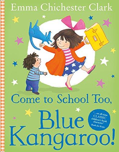 9780007258680: Come to School too, Blue Kangaroo!