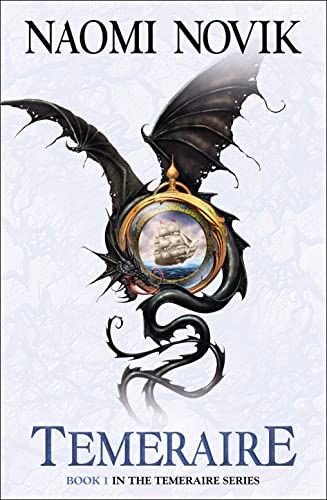 9780007258710: Temeraire (Temeraire 1) [a.k.a. His Majesty's Dragon]