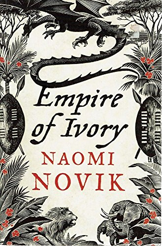 9780007258734: Empire of Ivory (The Temeraire Series, Book 4): Bk. 4