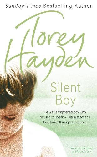 9780007258819: Silent Boy: He Was a Frightened Boy Who Refused to Speak- Until a Teacher's Love Broke Through the Silence