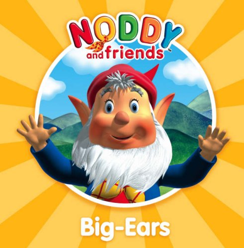 9780007258987: Noddy and Friends Character Books - Big-Ears