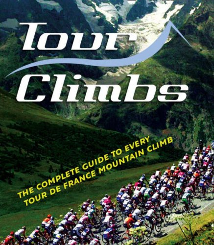 9780007259014: Tour Climbs: The complete guide to every mountain stage on the Tour de France