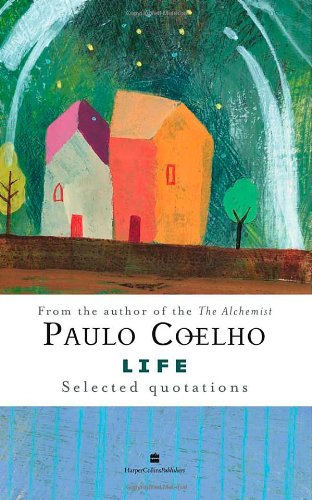 9780007259076: Life: Selected Quotations -- 2007 publication