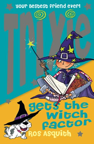 9780007259106: Trixie Gets the Witch Factor