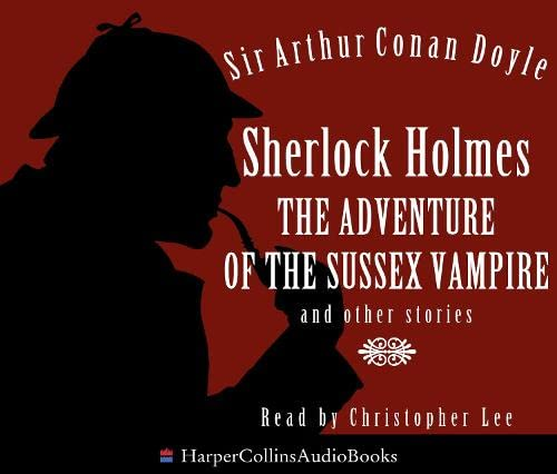9780007259229: Sherlock Holmes The Adventure Of The Sussex Vampire And Other Stories Audio CD